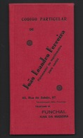 Livro De Codigos De LOJA No FUNCHAL Rua Do Sabão MADEIRA: Fornecedor De Mantimentos Para Navios. 37 Paginas. PORTUGAL - Bateaux