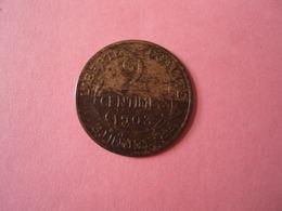 2 CENTIMES  ANNEE 1909 MIS EN VENTE 8 EUR AU LIEU DE 10 - Francia