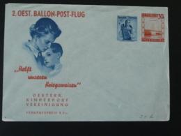 Entier Postal Stationery Ballon Post-Flug Helft Unseren Kriegswaisen Autriche 1949 - Stamped Stationery