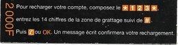 @+ TC Recharge De Cote D'Ivoire - Orange (mini) 2000 F CFA (31/12/2008) - Ref : CIV-REF-ORA-016a - Ivoorkust