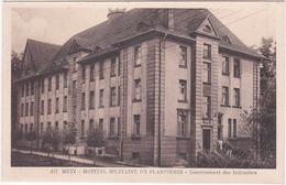 57. METZ. Hôpital Militaire De Plantières. Casernement Des Infirmiers. 417 - Metz
