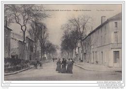 47) CASTELJALOUX  (Lot Et Garonne)  Route De Bordeaux - (animée) - Casteljaloux