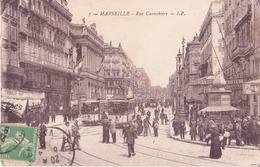 CPA -  7. MARSEILLE  - La Canebière - Canebière, Stadtzentrum
