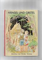 Livre Ancien Marchen Der Bruder Grimm  Hansel Und Gretel - Livres Pour Enfants