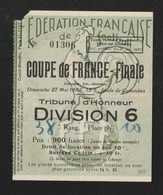 Ticket Football  1956 COUPE DE FRANCE  FINALE  Colombes LENS  Bat TROYES  ( Très Très Bonne TENUE ) +100 - Tickets - Entradas