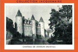 CHROMO  COLLECTION JACQUEMAIRE  CHATEAU DE JOSSELIN  MORBIHAN - Trade Cards