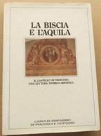 LA BISCIA E L'AQUILA - IL CASTELLO DI VIGEVANO (210819) - Historia Biografía, Filosofía