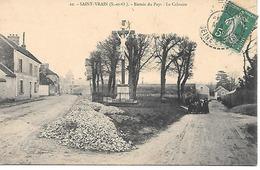 25/1     91   Saint-vrain   Entrée Du Pays  Le Calvaire  (animations) - Saint Vrain