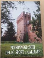 PERSONAGGI E MITI DELLO SPORT A GALLIATE (NO) (210819) - Historia Biografía, Filosofía