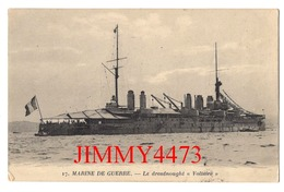 """CPA - Le Dreadnought """" VOLTAIRE """" - MARINE DE GUERRE Datée De 1919 - N° 17 - Edit. Artaud Et Nozais - Guerra"""