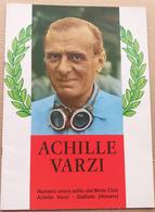 ACHILLE VARZI EDIZIONE DEL MOTO CLUB ACHILLE VARZI DI GALLIATE (NO)(210819) - Historia Biografía, Filosofía