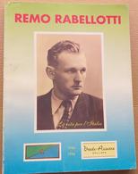 REMO RABELLOTTI -LA VITA PER L'ITALIA (210819) - Historia Biografía, Filosofía