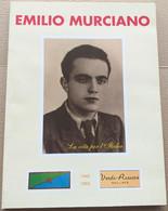 EMILIO MURCIANO -LA VITA PER L'ITALIA (210819) - Historia Biografía, Filosofía