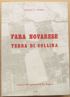 FARA NOVARESE TERRA DI COLLINA (210819) - Historia Biografía, Filosofía
