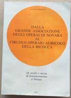 DA GRANDE ASSOCIAZIONE OPERAI DI NOVARA -EDIZIONE 1983 (210819) - Historia Biografía, Filosofía