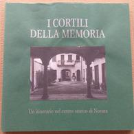 I CORTILI DELLA MEMORIA -ITINERARIO CENTRO STORICO -EDIZ 2000 (210819) - Historia Biografía, Filosofía