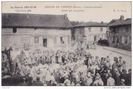IS4- 55) REGION DE VERDUN (MEUSE) CONCERT MILITAIRE DONNÉ PAR LES POILUS - LA GUERRE 1914 - 15 - 16 - (WW1  - 2 SCANS) - Verdun