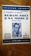 AFTER WWII Song Seven Nights On Sea TANGO SERBIA YUGOSLAVIA VINTAGE CHANSON MUSIC SHEET BOOK BELGRADE STRAHOV MUSICIAN - Altri Oggetti