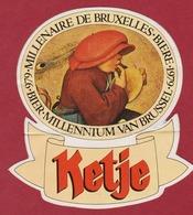Sticker Autocollant Beer Beer Bierre Millenium Van Brussel 1979 Ketje Breughel Aufkleber Adesivo - Autocollants