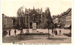 (83) Arlon Place Léopold Monument Au Roi Albert Et Palais De Justice - Arlon