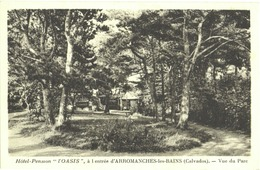 """CPA DE ARROMANCHES-LES-BAINS  (CALVADOS)  HÔTEL-PENSION """"L'OASIS"""". VUE DU PARC - Arromanches"""