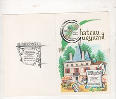 PORTE-MENU HOTEL BAR RESTAURANT CHATEAU GUEYNARD A GAURIAGUET 33 GIRONDE - G. BORDREZ - 25.5 X 20 CM - Menükarten