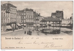 R5- SOUVENIR DE CHARLEROI (BELGIQUE) LA GRAND' PLACE  - (KIOSQUE - OBLITERATION DE 1901 - 2 SCANS)) - Charleroi