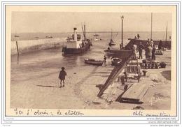 """17) Ile D ´ Oléron.- Le Chateau -  Départ De  """""""""""""""""""""""""""""""" L ´ Ile D´ Oléron """""""""""""""""""""""""""""""" - Ile D'Oléron"""