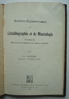 Notions élémentaires De Cristallographie Et De Minéralogie. - G. CESARO. - 18 Ans Et Plus