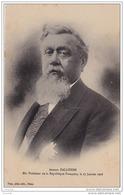 DA15-  ARMAND  FALLIÈRES - ÉLU PRÉSIDENT  DE LA RÉPUBLIQUE , LE 17 JANVIER 1906 - (ÉDITEUR TUJA À NÉRAC - 2 SCANS) - Persönlichkeiten