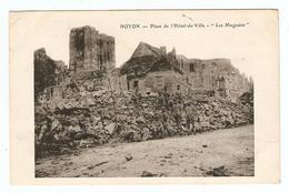 60 - OISE - MILITARIA - NOYON PLACE De L'HOTEL De VILLE LES MAGASINS - JURANCON BASSES PYENEES - Noyon