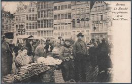 Anvers , Le Marché Aux Poissons De La Grand' Place , Animée - Antwerpen