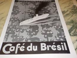 ANCIENNE PUBLICITE  DU BON CAFE BRESIL  1935 - Affiches