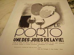 ANCIENNE PUBLICITE UNE DES JOIES DE LA VIE LE  PORTO 1935 - Alcools
