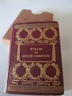 POESIE Di GIOSUE CARDUCCI - 1919  LUXURY MINIATURE 4,5 X 6,5 Cm BOOK 379 Fogli - G. BARBERA - FIRENZE Ed. VADE MECUM - Books, Magazines, Comics