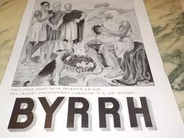 ANCIENNE PUBLICITE INVENTE LE VIN ET BYRRH  1935 - Alcools
