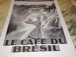 ANCIENNE PUBLICITE DEGUSTER DU BON CAFE BRESIL  1935 - Affiches