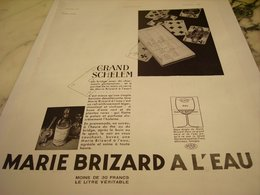 ANCIENNE PUBLICITE BRIDGE ET  MARIE BRIZARD A L EAU 1935 - Alcools