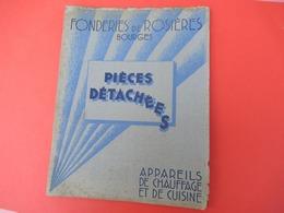Catalogue/Piéces Rechange/appareils Chauffage Et Cuisine/Fonderies ROSIERES/Bourges/ Vers 1930    CAT258 - Altri