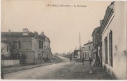 U22-33) CADAUJAC (GIRONDE)  LE  BOUSCAUT - (ANIMEE - 2 SCANS) - Other Municipalities