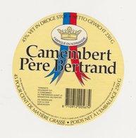ETIQUETTE DE CAMEMBERT DU PERE BERTRAND FAB. PAR DUPONT ISIGNY 14 342 E - Quesos