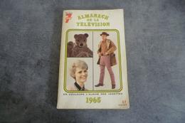 Télé 7 Jours - Almanach De La Télévision - En Couleur Album Des Vedettes 1965 - - Fernsehen