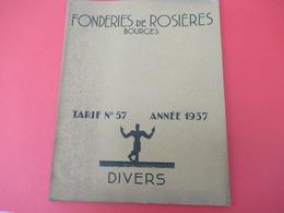 Catalogue- Tarif/Objets Divers De Fonderie / FONDERIES De ROSIERES / BOURGES/ Cher /  1937   CAT260 - Altri