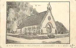 -depts Div-ref-AM512- Moselle - Metz - Chapelle St Martin - Hopital Militaire Legouest - Hopitaux Militaires - - Metz