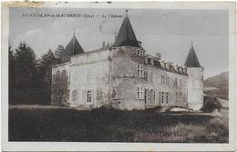 CPA - ST NICOLAS DE MACHERIN - LE CHATEAU - 1936 - La Salette