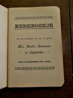 Oud  KERKBOEKJE   1928  Voor Leerlingen Van Den 3 De Graad - Libros, Revistas, Cómics