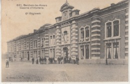 Berchem-lez-Anvers - Caserne D' Infanterie - 6e Régiment - Geanimeerd - Uitg. G. Hermans, Antwerpen - Casernes