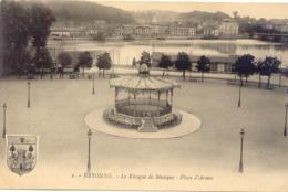 CPA - BAYONNE - LE KIOSQUE  DE MUSIQUE - PLACE D'ARMES (1922) - Bayonne