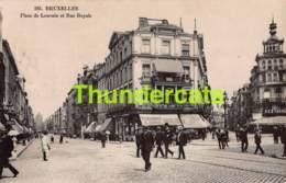 CPA BRUXELLES PLACE DE LOUVAIN ET RUE ROYALE - Avenues, Boulevards