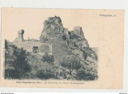 30 SAINT HIPPOLYTE DU FORT LE CASTELLAS OU VIEUX ST HIPPOLYTE CPA BON ETAT - Francia